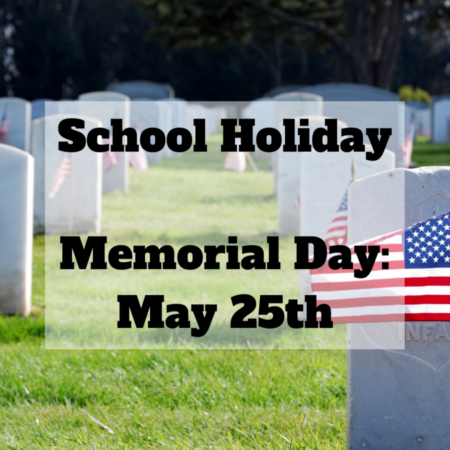 No school on Memorial Day_ May 25th (1)